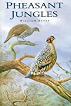 Pheasant Jungles by William Beebe