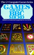 Games for Your B. B. C. Micro (The Virgin…