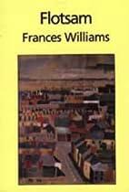 Flotsam by Frances Williams