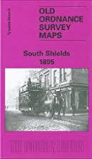 South Shields 1895 (Old Ordnance Survey Maps…