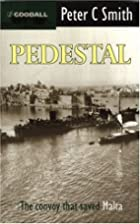 Pedestal: The Malta Convoy of August 1942 by…