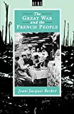 Becker, Jean-Jacques: The Great War and the French People