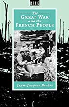 The Great War and the French People by…