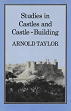 Studies in castles and castle-building by A.…