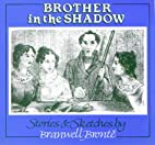 Brother in the Shadow by Branwell Brontë