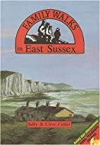 Family Walks in East Sussex by Clive Cutter