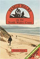 Family Walks on the North Wales Coast by…