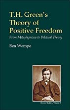T. H. Green's theory of positive freedom :…