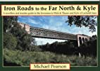 Iron Road to the Far North & Kyle (Iron…