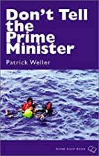 Don't Tell the Prime Minister (Scribe…