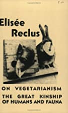 On Vegetarianism & The Great Kinship Of…