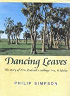 Dancing Leaves: the Story of New Zealand's…