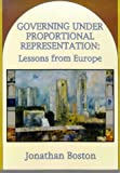 Boston, Jonathan: Governing under Proportional Representation: Lessons from Europe