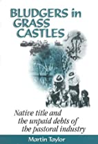 Bludgers in grass castles : native title and…