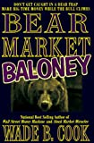 Cook, Wade: Bear Market Baloney