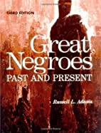 Great Negroes: Past and Present by Russell…