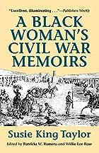 A Black Woman's Civil War Memoirs:…