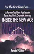 Inside the New Age Nightmare: For the First…
