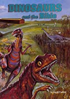 Dinosaurs & the Bible by David W. Unfred