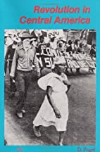 Revolution in Central America by Daniel…