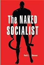 The Naked Socialist by Paul B. Skousen
