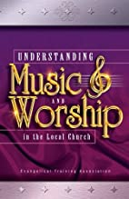 Understanding Music and Worship in the Local…