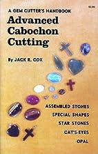 A Gem Cutter's Handbook: Advanced…