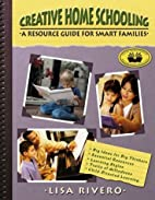 Creative Home Schooling: A Resource Guide…