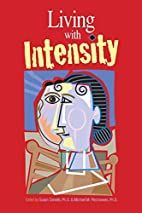 Living With Intensity: Understanding the…