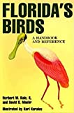 Maehr, David S.: Florida&#39;s Birds: A Handbook and Reference
