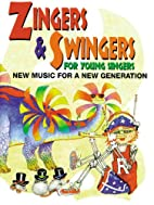 Zingers and Swingers for Young Singers: New…