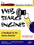 Hock, Randolph: The Extreme Searcher&#39;s Guide to Web Search Engines: A Handbook for the Serious Searcher