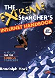 Randolph, Hock: The Extreme Searcher&#39;s Internet Handbook: A Guide for the Serious Searcher