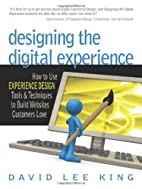 Designing the Digital Experience: How to Use…