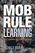 Mob Rule Learning: Camps, Unconferences, and…