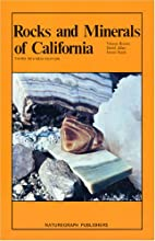 Rocks and Minerals of California by Vinson…