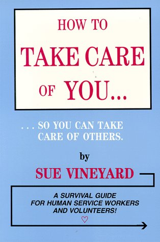 how-to-take-care-of-you-so-you-can-take-care-of-others