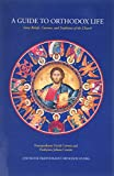 Cownie, David: A Guide to Orthodox Life: Some Beliefs, Customs, &amp; Traditions of the Church