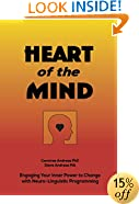 Heart of the Mind: Engaging Your Inner Power to Change With NLP Neuro-Linguistic Programming