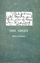 This Green by Barry Grimes