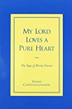 My Lord Loves a Pure Heart: The Yoga of…