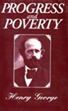 Progress and Poverty by Henry George