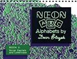 Blazek, Dean: Neon Abc, Book 2 Script Capitals and Lower Case