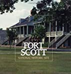 Fort Scott National Historic Site by Robert…