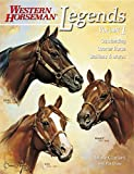 Simmons, Diane: Legends: Outstanding Quarter Horse Stallions &amp; Mares