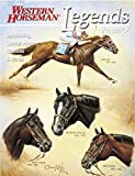 Goodhue, Jim: Legends: Outstanding Quarter Horse Stallions and Mares