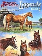 Legends, Volume 4: Outstanding Quarter Horse…
