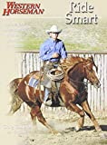 Cameron, Craig: Ride Smart: Improve Your Horsemanship Skills on the Ground and in the Saddle