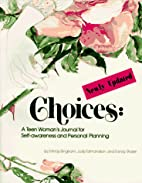 Choices: A Teen Woman's Journal for…