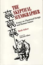 The Skeptical Scenographer: Essays on…